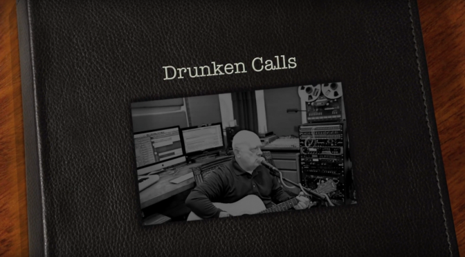 Drunken Calls (Original Song)