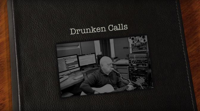 Drunken Calls (Original Song)